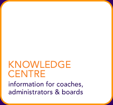 Knowledge Center - information for coaches, administrators & boards